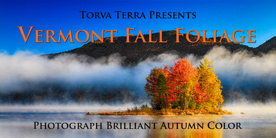 Vermont Fall Foliage Workshop